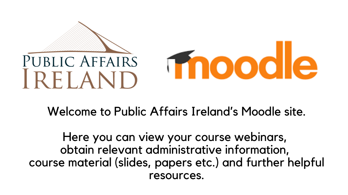 Welcome to Public Affairs Ireland Moodle Site